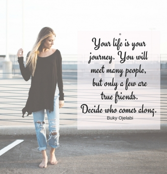 Your life is your journey.
