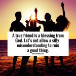 QOTD: A True Friend Is A Blessing From God.