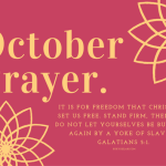October Prayer: Month of Freedom