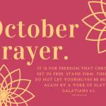 October Prayer: Month of Freedom
