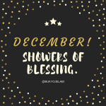 December: Showers of Blessing.