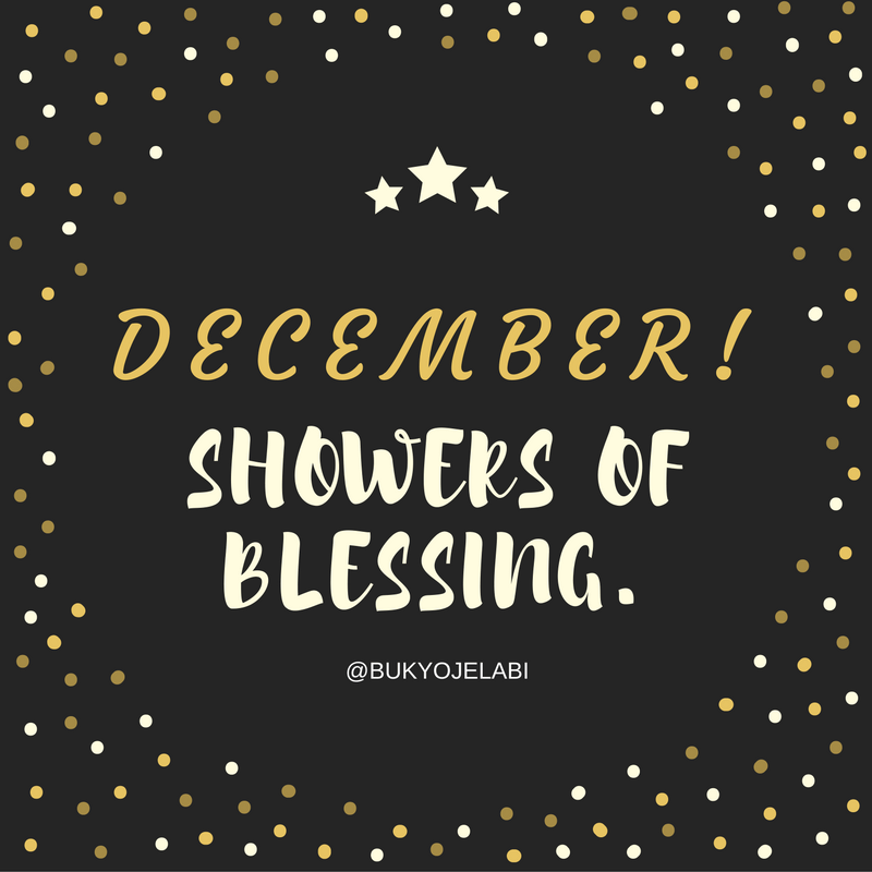 A Prayer For December Showers Of Blessing Buky Ojelabi