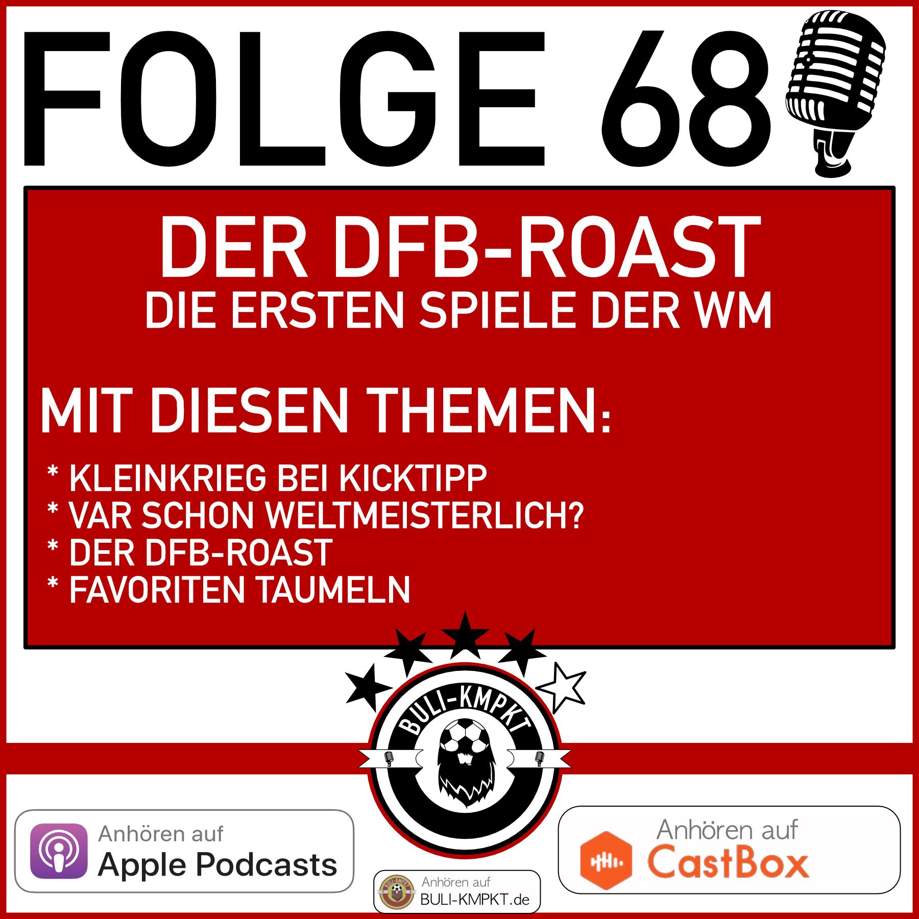 FOLGE 68 – DER DFB-ROAST