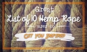 10 Uses for Hemp Rope