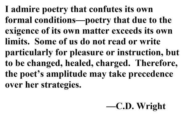 C. D. Wright 1949-2016