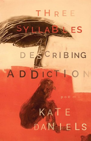 Three Syllables Describing Addiction