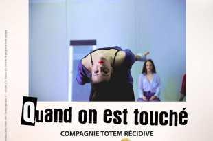 Traits d'union 2019 affiche Quand on est touché de la Compagnie Totem Récidive spectacle