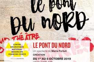 Le Pont du Nord de Marie Fortuit image affiche théâtre contemporain