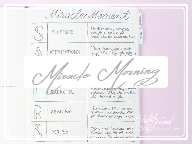 Miracle Morning – eller när du får tid