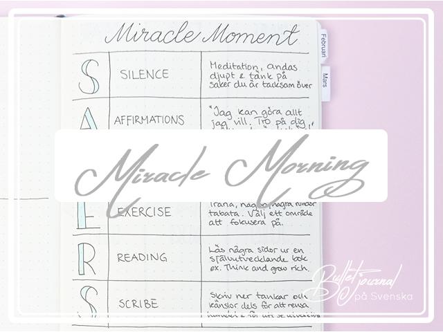 Miracle Morning – eller när du får tid