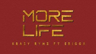 Photo of Music: Krazy Rymz Ft. Erigga – More Life