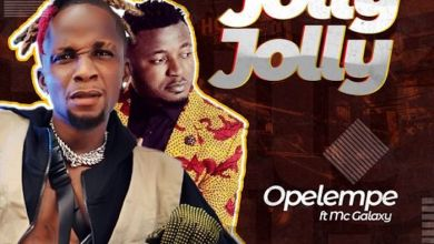 Photo of Music: Opelempe Ft. Mc Galaxy – Jolly Jolly