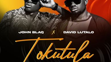 Photo of Music + Video: John Blaq Ft. David Lutalo – Tokutula