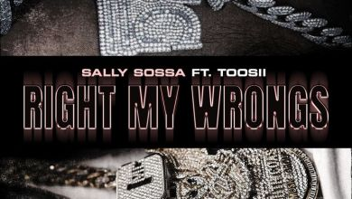 Photo of Music: Sally Sossa Ft. Toosii – Right My Wrongs