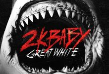 Photo of Music: 2KBABY – Great White