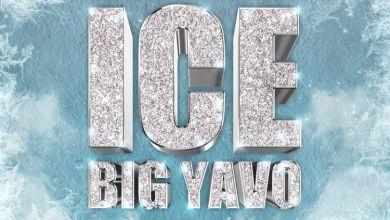 Photo of Music: Big Yavo – Ice