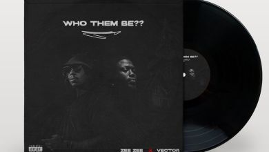 Photo of Music: Zee Zee – Who Them Be ft Vector