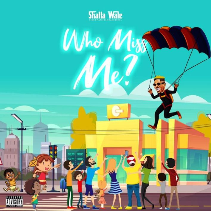 Music: Shatta Wale – Who Miss Me