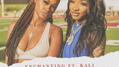 Photo of Music: Enchanting – Track & Field Ft. Kali