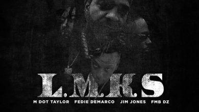 Photo of Music: M Dot Taylor & Fedie Demarco – Let Me Know Sumn (Remix) Ft. Jim Jones & FMB DZ