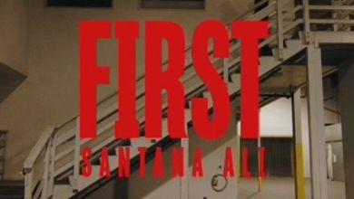 Photo of Music: SANTANA ALI – FIRST