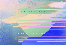 Photo of Music: Grieflines – Fever Farewell