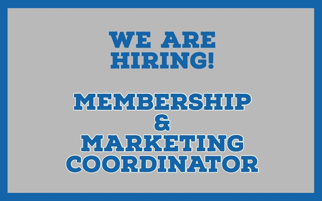 Membership & Marketing Coordinator