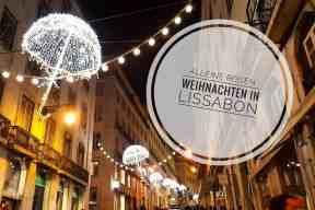 Erfahrungsbericht Weihnachten allein in Lissabon