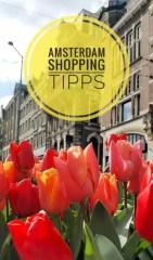 Amsterdam: Hier findest du Tipps für Shopping und Mitbringsel