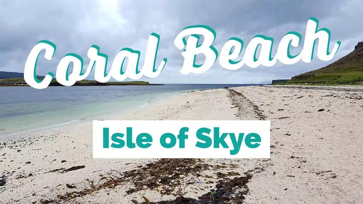 Coral Beach, Isle of Skye - Tipps und Informationen