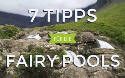 Fairy Pools – 7 Tipps für deinen Besuch (mit Kind)