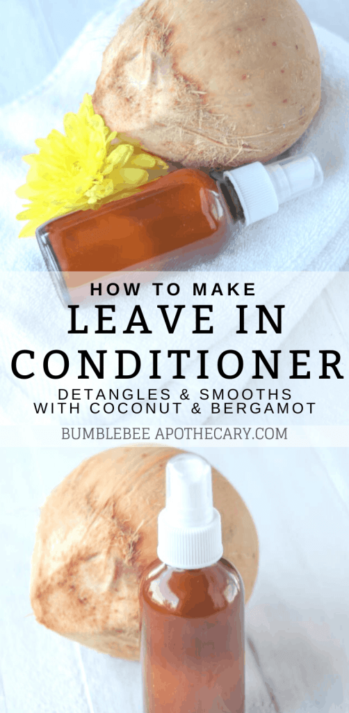 Leave in conditioner spray DIY with coconut and bergamot #naturalhaircare #conditioner #diy