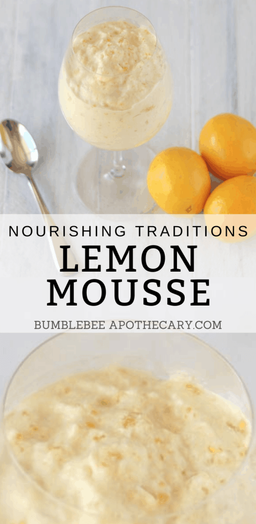 This healthy lemon mousse recipe is easy to make, and full of nutrient dense ingredients. We love it for a delicious and healthy dessert! #lemonmousse #lemon #mousse #healthy #nourishingtraditions