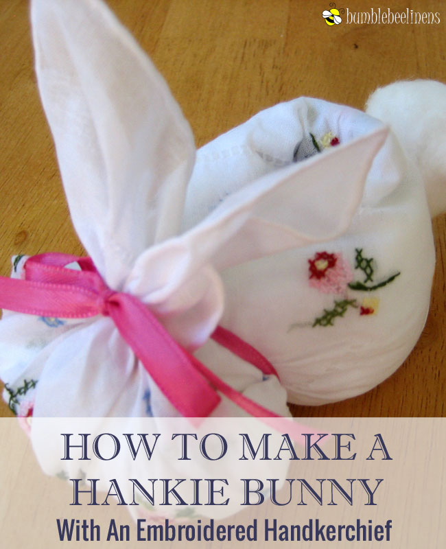 Making A Hankie Bunny Out Of Wedding Handkerchiefs