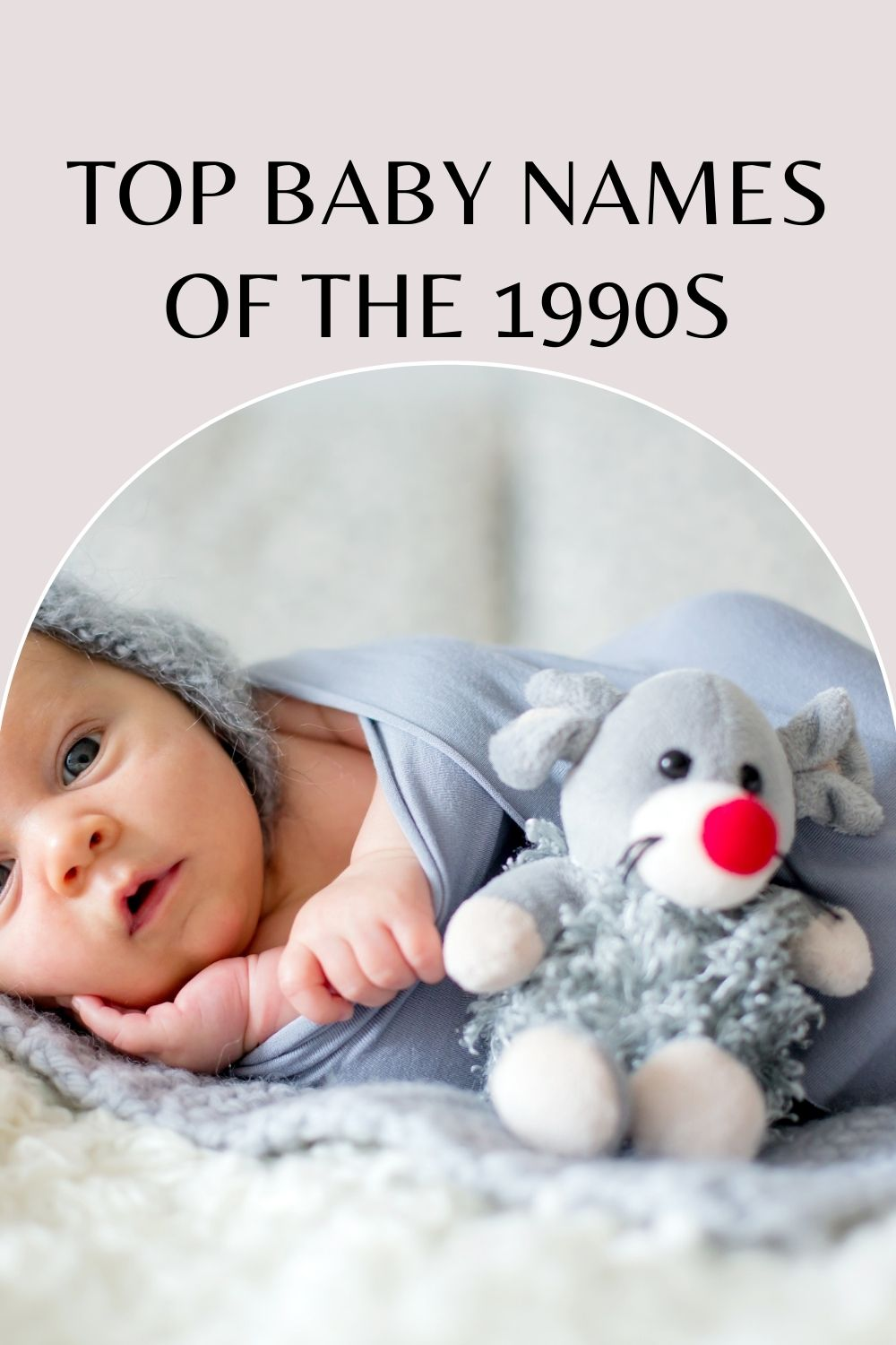 Top Baby Names in the 1990s