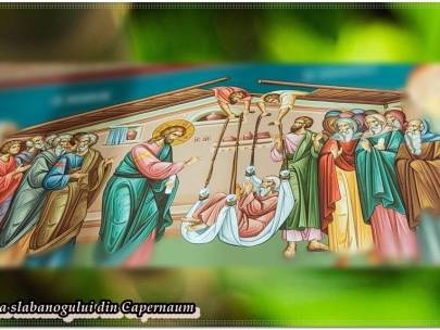 Predică la Duminica slăbănogului din Capernaum