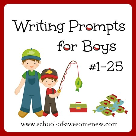 25 Writing Prompts for Boys2