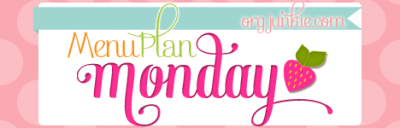 Meal Plan Monday – April 15, 2013