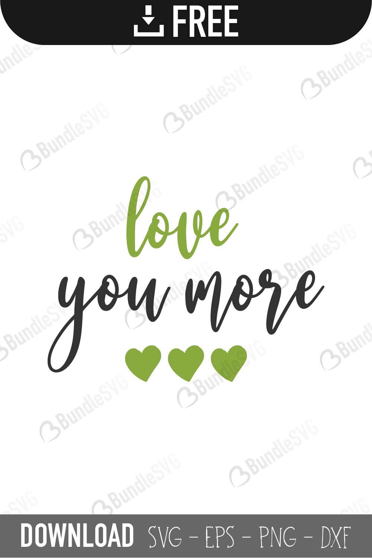 Download Love You More SVG Cut Files | BundleSVG.com