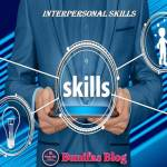 What are interpersonal skills? the role of interpersonal skills