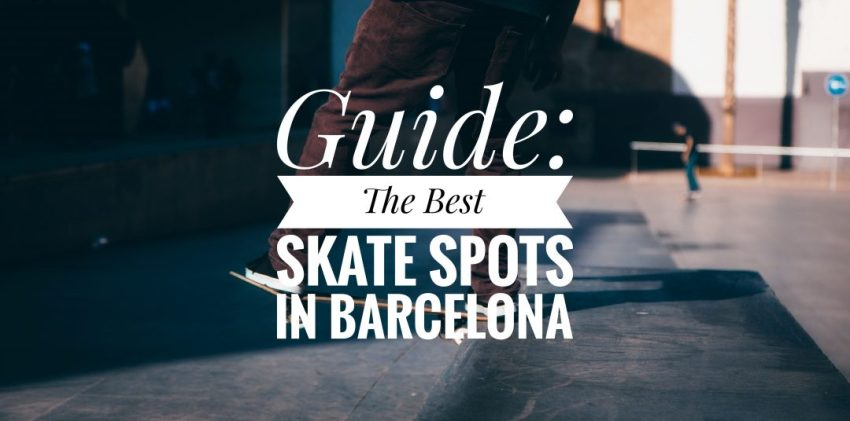 the-best-skate-spots-in-barcelona-guide-with-maps-banner
