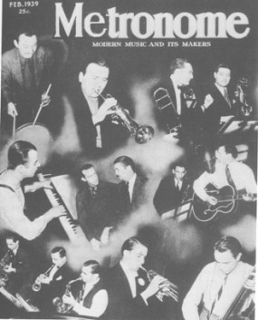 Berigan is pictured with other musicians who made an all-star recording for Metronome magazine in January of 1939. This is Metronome's February, 1939 cover.