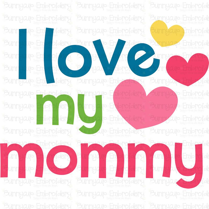Download I Love My Mommy SVG - Bunnycup SVG