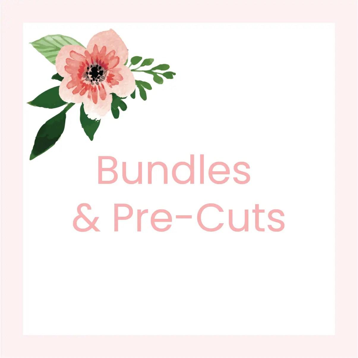Bundles & Pre-cuts
