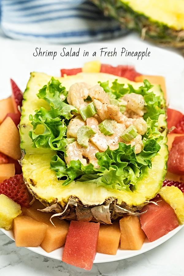 Shrimp Salad in a Fresh Pineapple