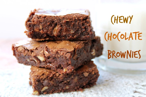 Chocolate Chewy Fudgy Brownies