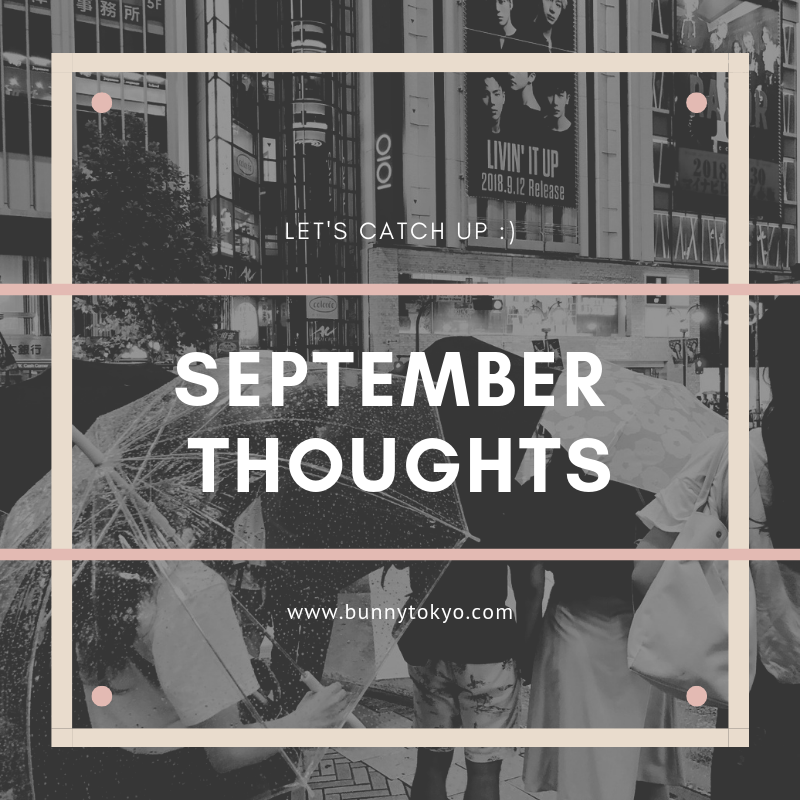 September Thoughts Bunnytokyo