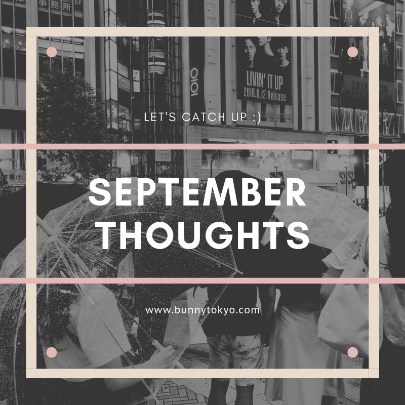 September Thoughts Bunnytokyo