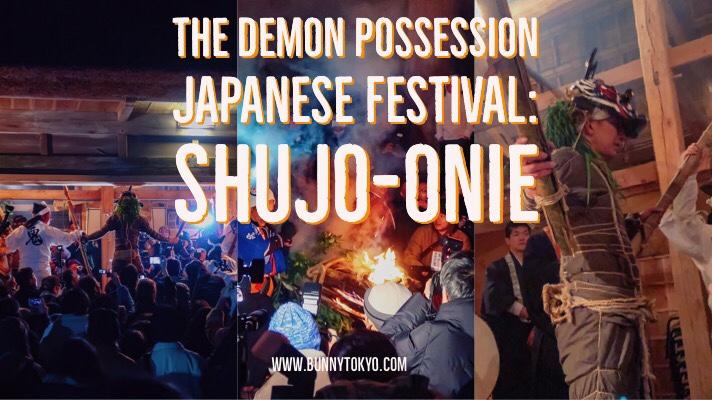 The Demon Possession Japanese Festival: Shujo-Onie.