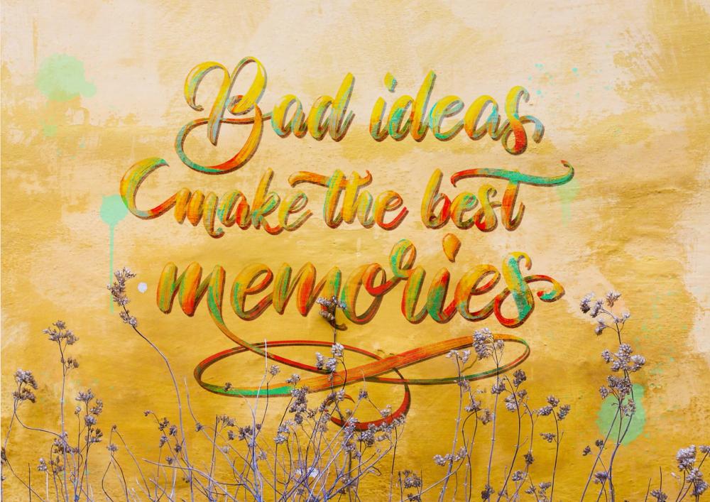 bad ideas make the best memories. Ipad Lettering / Brushlettering | Bunte Galerie